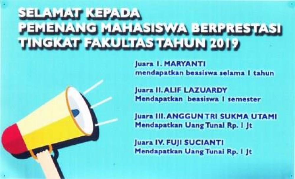 PEMENANG MAHASISWA BERPRESTASI TINGKAT FAKULTAS TAHUN 2019